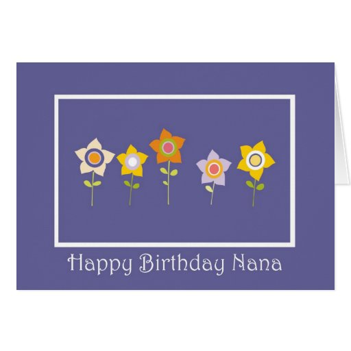 Happy Birthday Nana, Flower Card