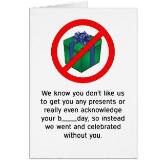 Happy Birthday - No Presents Card