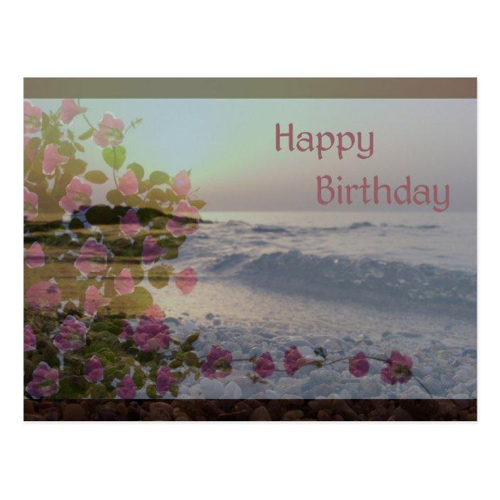Happy Birthday Ocean Bougainvillea Flowers Postcard Zazzle Com