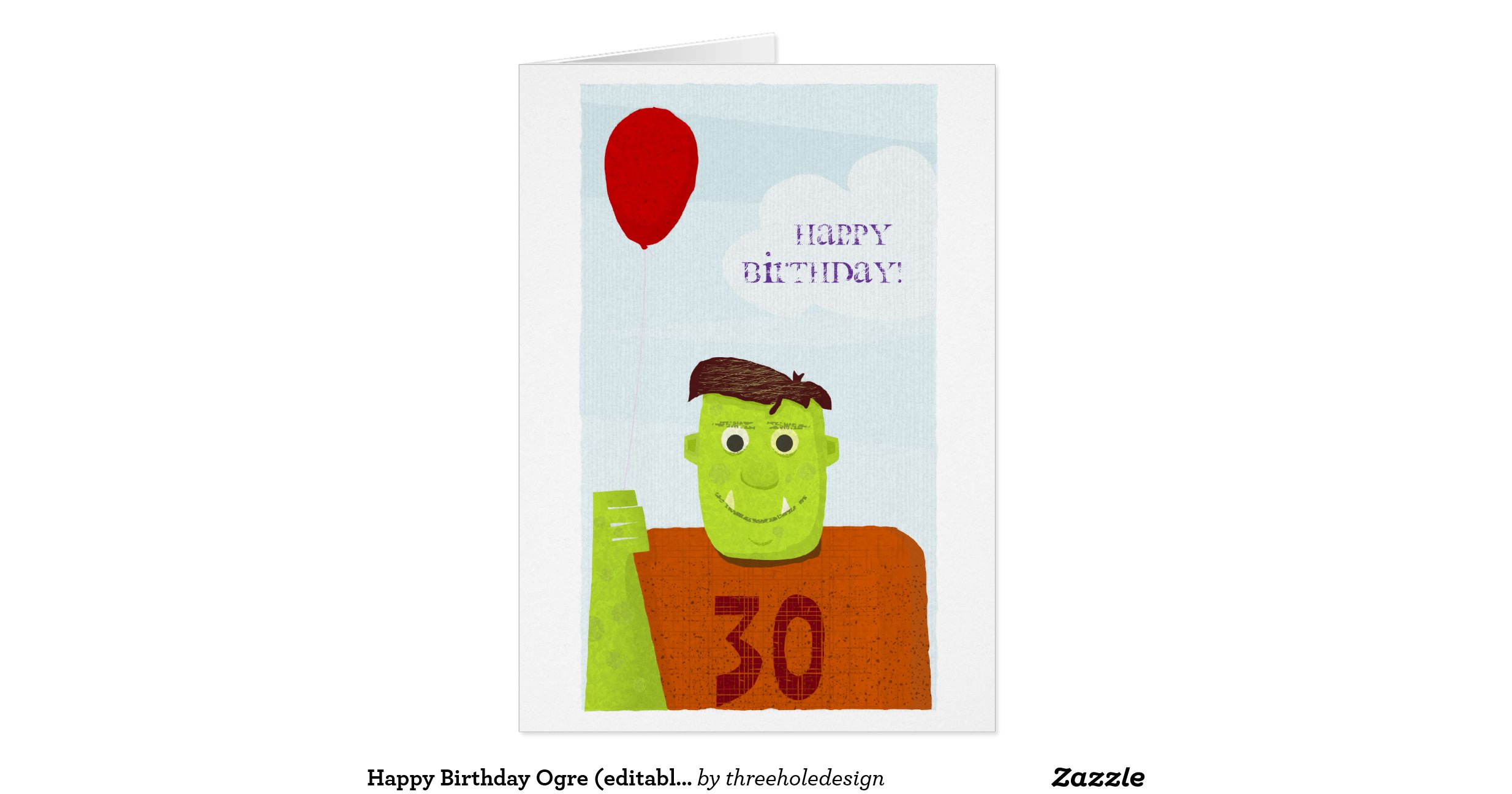 Happy birthday ogre editable text greeting card r3b732d6111f246fcb21fe3dd0e2a8cca xvuat 8byvr for Editable birthday cards