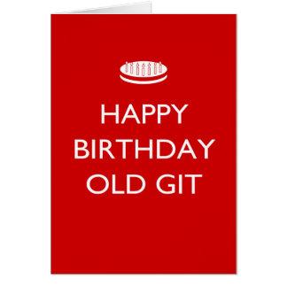Happy Birthday Old Git Greeting Card