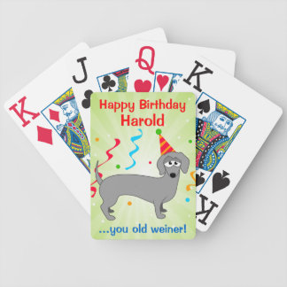 Happy Birthday Old Weiner Custom Bicycle Playing Cards