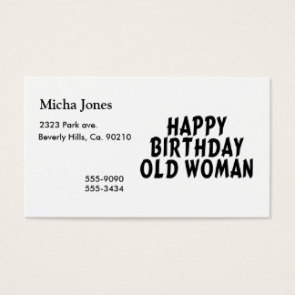 Happy Birthday Old Woman Business Card