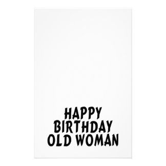 Happy Birthday Old Woman Stationery