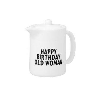 Happy Birthday Old Woman Teapot