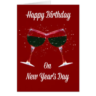 Happy Birthday on New's Years Eve Wine Glasses Card