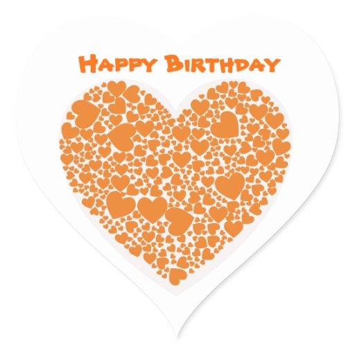 Happy Birthday, orange hearts on white background Heart Sticker ...: www.zazzle.com/happy_birthday_orange_hearts_on_white_background...