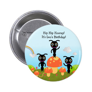 Happy Birthday Party with the ants Pinback Button