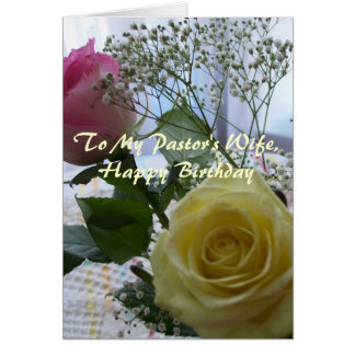 Happy Birthday Pastor's Wife-  Roses Greeting Card