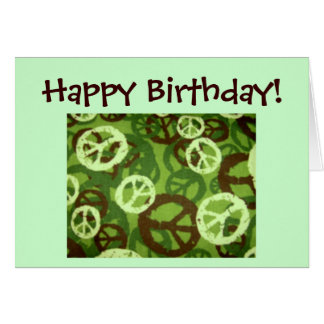 Happy Birthday!-Peace Signs/Camo Design Card
