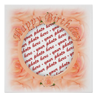 Happy Birthday Peach Roses  Photo Frame Print
