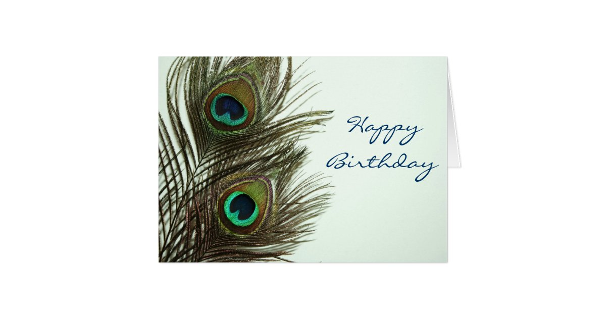 Happy Birthday Peacock Feather Card | Zazzle