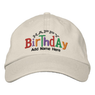 Happy Birthday Personalized Embroidery Hat Embroidered Baseball Cap