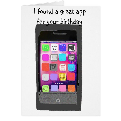 Happy Birthday Phone App Humor Stationery Note Card