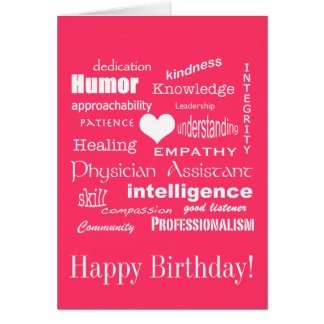 Happy Birthday/Physician Assistant Attributes/Pink Card