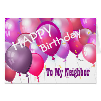 Happy Birthday Pink Balloons with Role NEIGHBOR Card