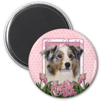 Happy Birthday - Pink Tulips - Australian Shepherd Magnet