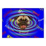 Happy Birthday Psychedelic Crazy Pug Greeting Card