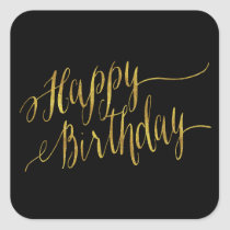 Happy Birthday Quote Gold Faux Foil Quotes Square Sticker