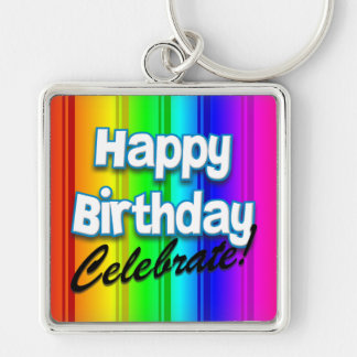Happy Birthday Rainbow - Celebrate Birthday Keycha Keychain
