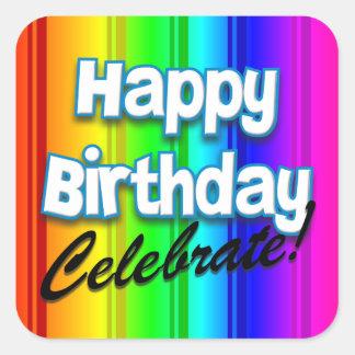 Happy Birthday Rainbow - Celebrate Square Sticker