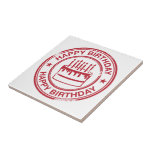 Happy Birthday -red rubber stamp effect- Ceramic Tiles