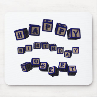 Happy Birthday Robert toy blocks in blue. Mouse Pad