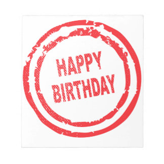 Happy Birthday Rubber Stamp Notepad