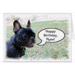 Happy Birthday, Ryan, French Bulldog Card