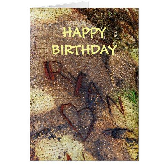 Happy Birthday Ryan Love Tree Carving Card