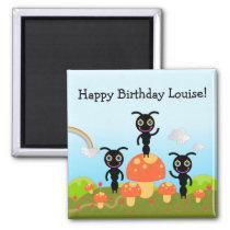 Happy Birthday says the ants Magnet