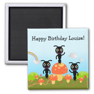 Happy Birthday says the ants 2 Inch Square Magnet