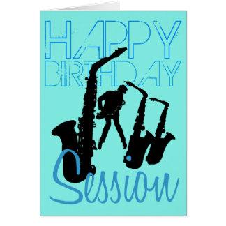 Happy Birthday Session Jazz Sax Greeting Card
