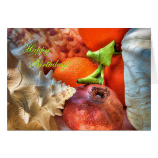 Happy Birthday - Shells and Fruits still-life Greeting Card