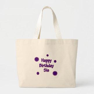 Happy Birthday Sis Bag