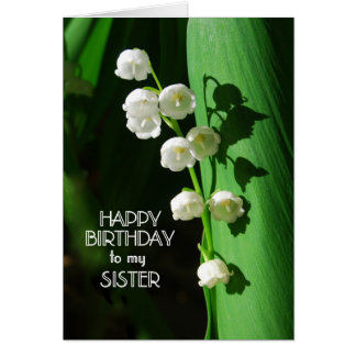 Happy Birthday Sister Lily of the Valley Card