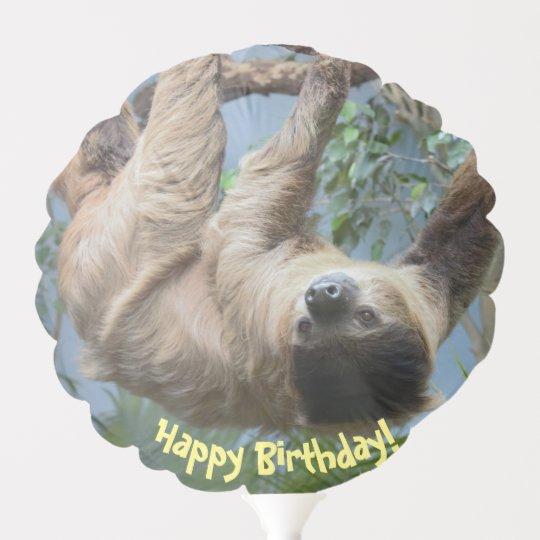 Happy Birthday Sloth Balloon Zazzlecom