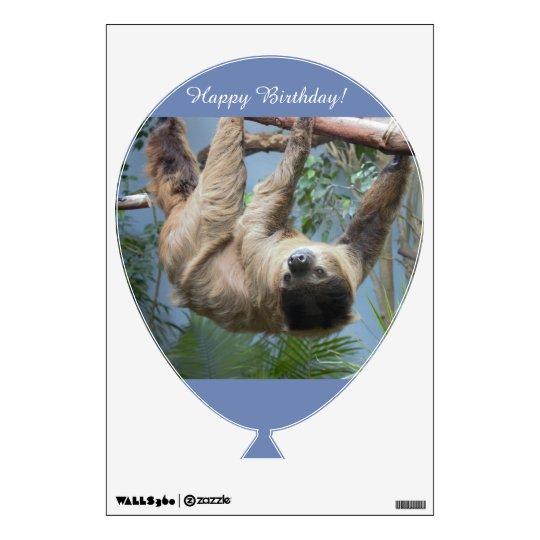 Happy Birthday Sloth Wall Decal Zazzlecom
