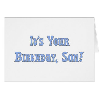 Happy Birthday, son, light blue letters on white. Card