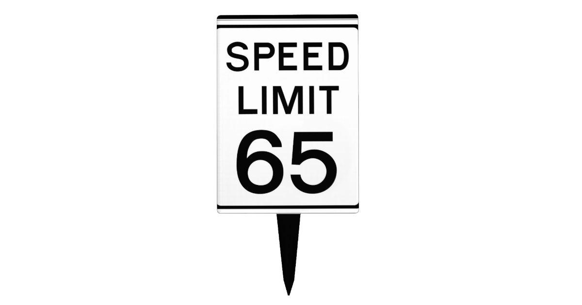 Happy Birthday Speed Limit 65 Sign