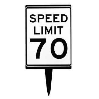Happy Birthday Speed Limit 70 Sign - Cake Topper