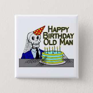 Happy Birthday Spider Web Old Man Pinback Button