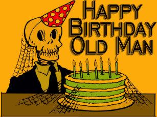 happy birthday old man t shirts shirt designs zazzle