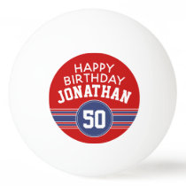 Happy Birthday Sports Stripes with Age - Red Blue Ping Pong Ball