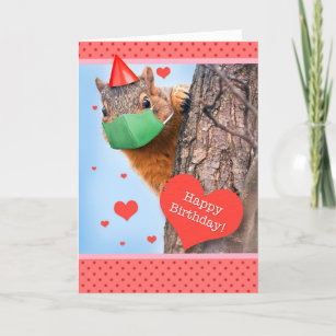 Happy Birthday Squirrel in Face Mask Holiday Card