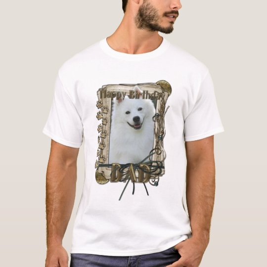 Happy Birthday - Stone Paws - American Eskimo -Dad T-Shirt