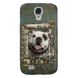 Happy Birthday - Stone Paws - Bulldog - Dad Samsung Galaxy S4 Case