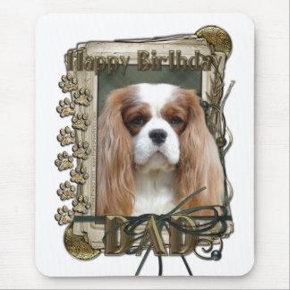Happy Birthday - Stone Paws - Cavalier - Dad Mouse Pad