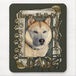 Happy Birthday - Stone Paws - Husky - Copper - Dad Mouse Pad