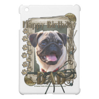 Happy Birthday - Stone Paws - Pug - Dad iPad Mini Covers